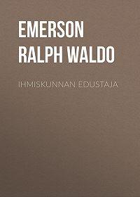 Ralph Emerson -Ihmiskunnan edustaja