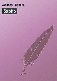 Alphonse Daudet -Sapho