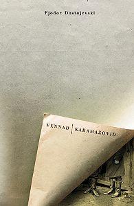 Fjodor Dostojevski -Vennad Karamazovid. I osa