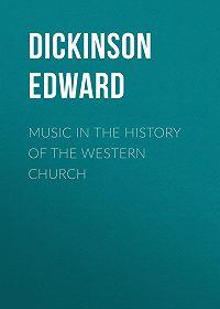 Edward Dickinson -Music in the History of the Western Church
