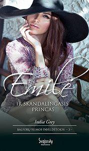 India Grey -Emilė ir skandalingasis princas