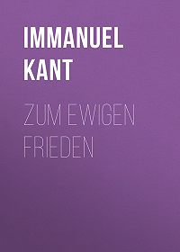 Immanuel Kant -Zum ewigen Frieden