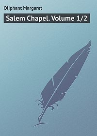 Margaret Oliphant -Salem Chapel. Volume 1/2