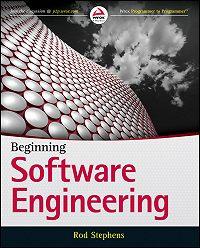 Rod Stephens -Beginning Software Engineering