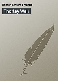 Edward Benson -Thorley Weir