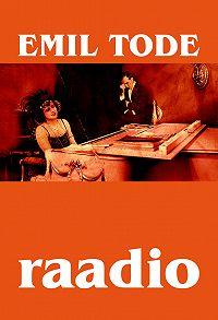 Emil Tode -Raadio