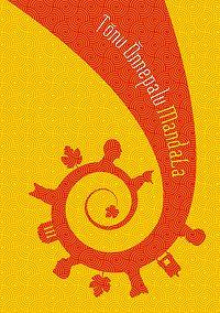 Tõnu Õnnepalu -Mandala