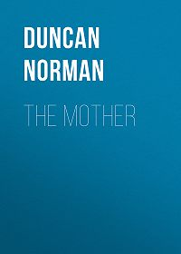 Norman Duncan -The Mother