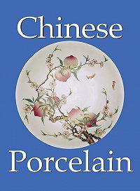 O. du Sartel -Chinese Porcelain