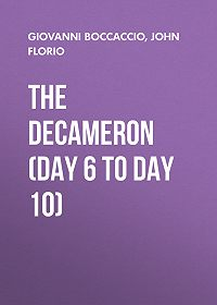 John Florio -The Decameron (Day 6 to Day 10)