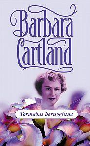 Barbara Cartland - Tormakas hertsoginna