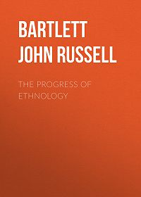 John Bartlett -The Progress of Ethnology