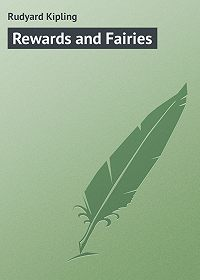 Rudyard Kipling -Rewards and Fairies