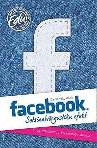 David Kirkpatrick -Facebook: sotsiaalvõrgustiku efekt