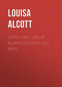Louisa Alcott -Little Men. Life at Plumfield with Jo's Boys