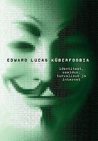 Edward Lucas -Küberfoobia