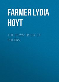 Lydia Farmer -The Boys' Book of Rulers