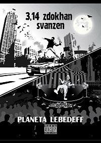 Planeta Lebedeff -3,14zdokhan svanzen