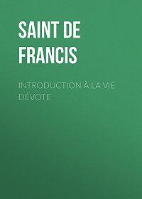 Sales Francis de -Introduction à la vie dévote