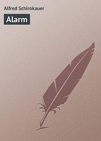 Alfred Schirokauer -Alarm