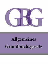 Österreich -Allgemeines Grundbuchsgesetz – GBG