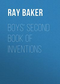 Ray Baker -Boys' Second Book of Inventions