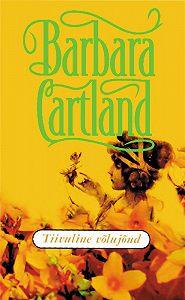 Barbara Cartland - Tiivuline võlujõud
