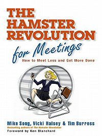 Vicki Halsey -Hamster Revolution for Meetings. How to Meet Less and Get More Done