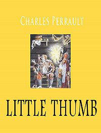 Perrault Charles -Little thumb