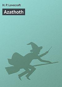 H. Lovecraft -Azathoth