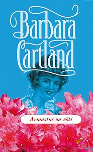 Barbara Cartland - Armastus on võti