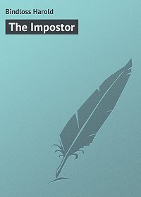Harold Bindloss -The Impostor