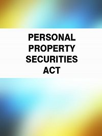 Australia - Personal Property Securities Act