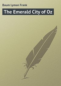 Lyman Baum -The Emerald City of Oz