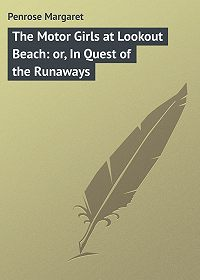 Margaret Penrose -The Motor Girls at Lookout Beach: or, In Quest of the Runaways