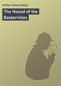 Arthur Conan Doyle -The Hound of the Baskervilles