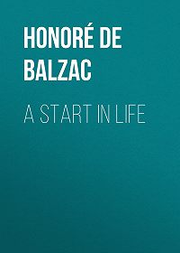 Honoré de -A Start in Life