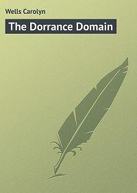 Carolyn Wells -The Dorrance Domain