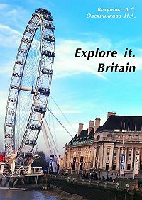 Д. Ведунова -Explore it. Britain