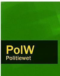 Nederland -Politiewet – PolW