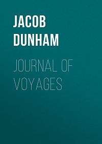 Jacob Dunham -Journal of Voyages
