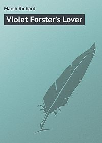 Marsh Richard -Violet Forster's Lover