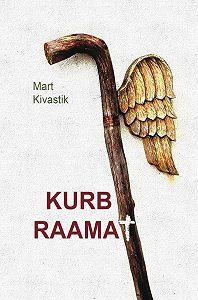 Mart Kivastik -Kurb raamat