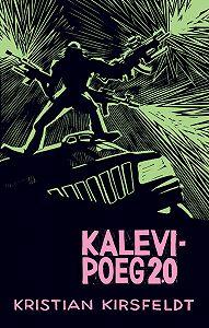 Kristian Kirsfeldt -Kalevipoeg 2.0