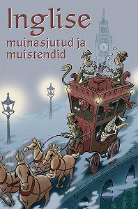 Tiia Krass -Inglise muinasjutud ja muistendid