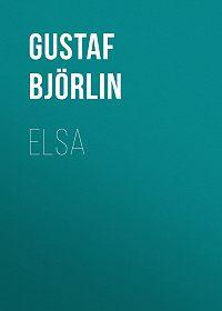 Gustaf Björlin -Elsa