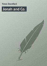 Dornford Yates -Jonah and Co.
