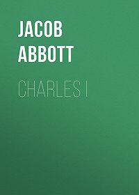 Jacob Abbott -Charles I