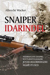 Albrecht Wacker - Snaiper idarindel