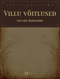 Eduard Bornhöhe -Villu võitlused
